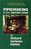 Pipesmoking - A 21st Century Guide pipe tobacco Feb, 2021