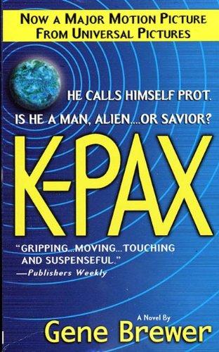 K-Pax: A Novel (English Edition)