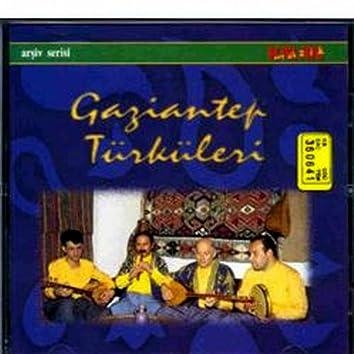 Gaziantep Türküleri