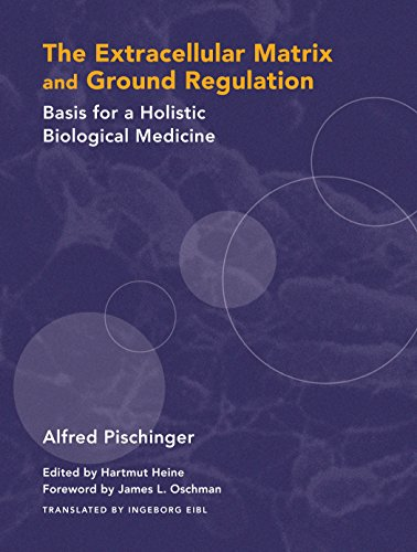 Compare Textbook Prices for The Extracellular Matrix and Ground Regulation: Basis for a Holistic Biological Medicine 1 Edition ISBN 9781556436888 by Pischinger, Alfred,Heine, Hartmut,Eibl, Ingeborg