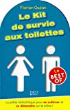 Le Kit de survie aux toilettes - Le Best-Of