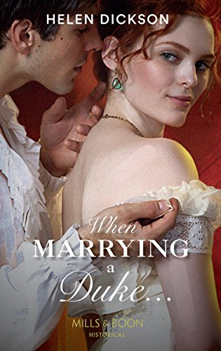 When Marrying a Duke... (Mills & Boon Historical) (English Edition)