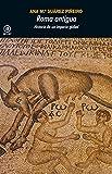 Roma antigua. Historia de un imperio global (Universitaria nº 381)