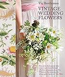 Vintage Wedding Flowers (English Edition)