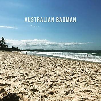 Australian Badman
