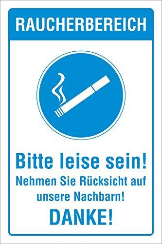Schild Raucherbereich Rauchen erlaubt Leise sein Hinweisschild 3 mm Alu-Verbund 300 x 200 mm