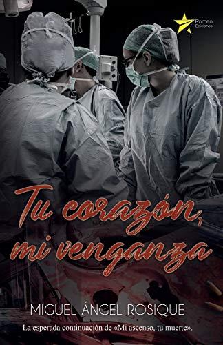 "Tu corazón, mi venganza: La esperada segunda parte de ""Mi ascenso, tu muerte"""