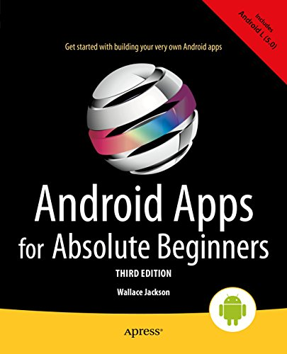 Android Apps for Absolute Beginners (English Edition)