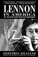 Lennon in America: Based in Part on the Lost Lennon Diaries 1971-1980