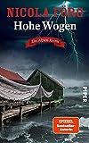 Hohe Wogen (Alpen-Krimis 13): Ein Alpen-Krimi | Packender Kriminalroman um Naturschutz, Wassersport und Mord