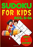 Sudoku For Kids Age 8-16: Challenging Activity Games Puzzles Book Soduko | Easy To Expert Beginners To Advanced For Child To Grow Logic Skills | 252 ... 7 x 10 Inch Gift For Lovers Suduko Solve