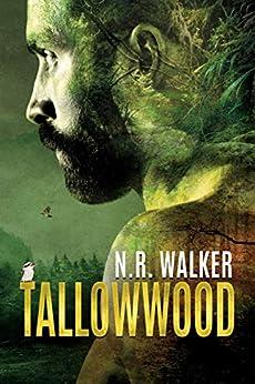 Tallowwood by [N.R. Walker]