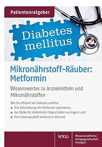 Mikronährstoffräuber: Metformin: Wissenswertes zu Arzneimitteln und Mikronährstoffen