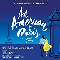 An American in Paris (Original Broadway Cast Recording) by Original Broadway Cast of An American in Paris