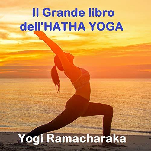 Il Grande libro dell'Hatha Yoga copertina