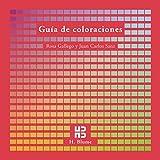 Guía de coloraciones: 3 (Imagen, arte, color y fotografía)...