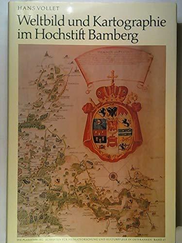 Weltbild und Kartographie im Hochstift Bamberg