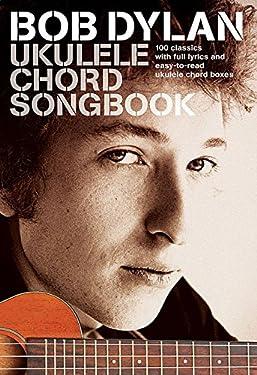 Bob Dylan - Ukulele Chord Songbook
