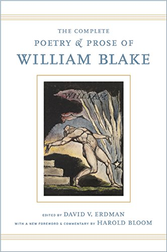 The Complete Poetry and Prose of William Blake: