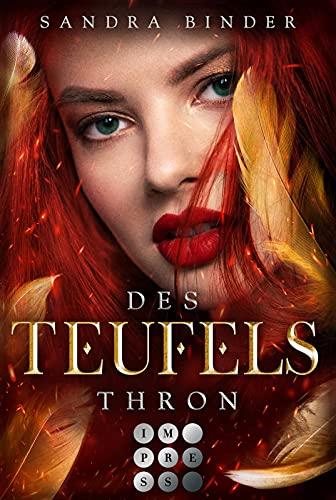 Des Teufels Thron (Die Teufel-Trilogie 3): Knisternde Urban Fantasy über eine Kopfgeldjägerin im Auftrag des Teufels
