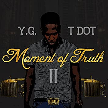 Moment of Truth 2