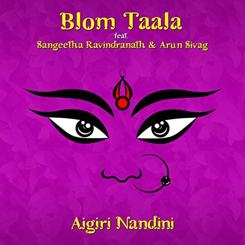 Blom Taala feat. Sangeetha Ravindranath & Arun Sivag