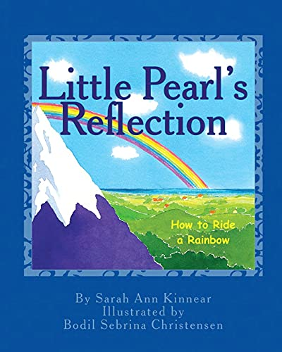 Little Pearl's Reflection: How to Ride a Rainbow: 7