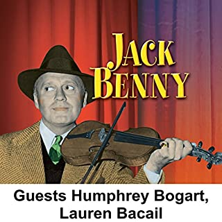 Jack Benny [Guests: Humphrey Bogart, Lauren Bacall] audiobook cover art