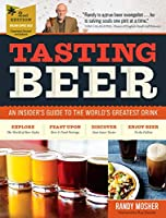 Storey Language: english Book - tasting beer, 2nd edition: an insider's guide to the world's greatest drink