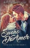 Sueño De Amor (Libro Mágico Del Amor nº 2)