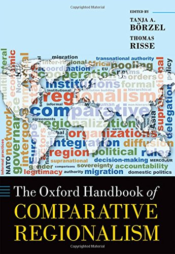 The Oxford Handbook of Comparative Regionalism (Oxford Handbooks)