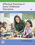 Effective Practices in Early Childhood Education: Building a Foundation Plus Revel -- Access Card Package