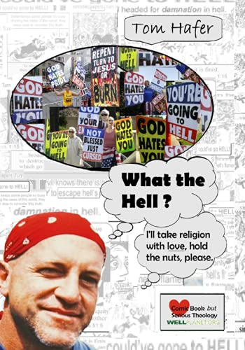 What the Hell?: I will take religion with love, hold the nuts