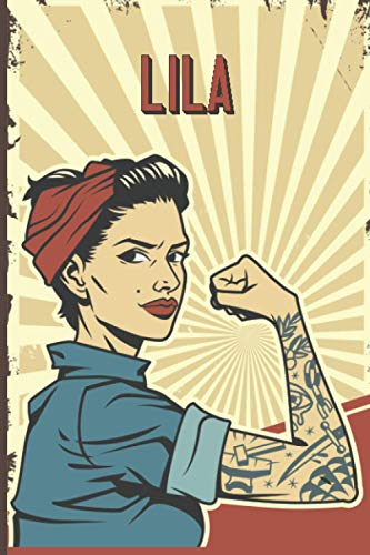 Lila: Strong Women Journal, Lined Notebook for Lila, Diary Gift for Girls and Women, Christmas and Birthday gift for Lila