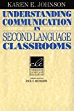 Understanding Communication in Second Language Classrooms (Cambridge Language Education)...