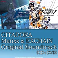 GITADORA Matixx & EXCHAIN Original Soundtrack コナミスタイル限定盤
