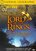 National Geographic: Beyond the Movie - The Lord of the Rings [DVD]