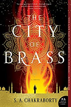 The City of Brass  A Novel  The Daevabad Trilogy