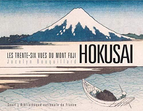 Les Trente-Six Vues du Mont Fuji - Hokusaï (Beaux livres)