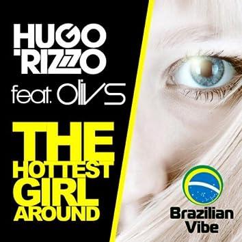 The Hottest Girl Around (Original Mix)