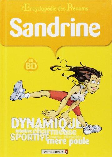 L'Encyclopédie des prénoms - Tome 14: Sandrine