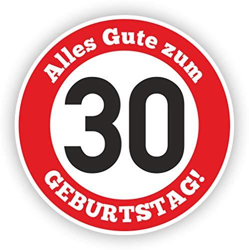 Werbeagentur Finkbeiner Geburtstag Verkehrszeichen 30 Jahre - 30cm auf 2mm Hartschaumplatte - Beschreibbar