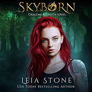 Skyborn     Dragons and Druids, Book 1              By:                                                                                                                                 Leia Stone                               Narrated by:                                                                                                                                 Vanessa Moyen                      Length: 5 hrs and 55 mins     28 ratings     Overall 4.7