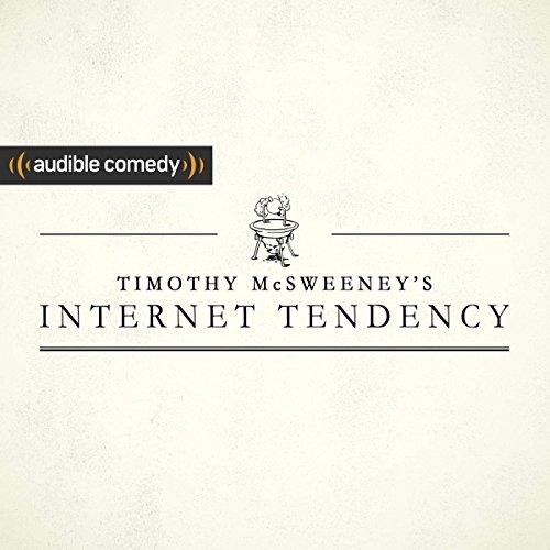 McSweeney's Internet Tendency audiobook cover art