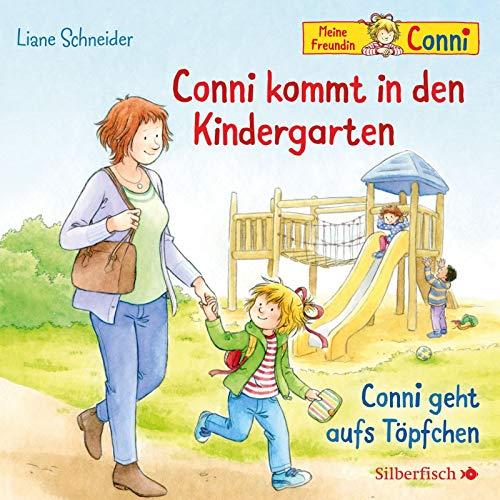 Conni kommt in den Kindergarten / Conni geht aufs Töpfchen (Meine Freundin Conni - ab 3): 1 CD