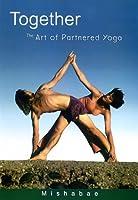 Together: The Art of Partnered Yoga [DVD]