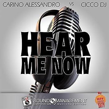 Hear Me Now (Hit Mania Spring 2017)
