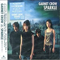 Sparkle by Garnet Crow (2002-04-24)
