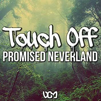 """Touch Off (From """"Promised Neverland"""") [Opening]"""