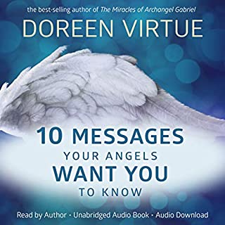 10 Messages Your Angels Want You to Know audiobook cover art